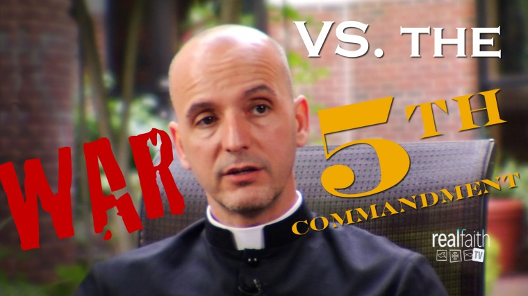 War VS the 5th Commandment
